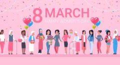 8 اذار اليوم العالمي للمرأة ما لا تعرفه عن هذا اليوم وسبب الاحتفال به