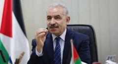 رئيس الوزراء الفلسطيني د. محمد اشتية يعلن عن إغلاق تام يومي الجمعة والسبت وتعطيل المدارس لـ12 يومًا