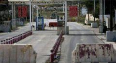 إغلاق شامل على منطقة الضفة الغربية واغلاق المعابر مع قطاع غزة في يوم الاستقلال